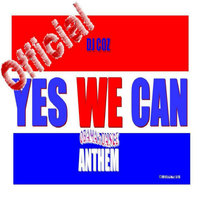 Yes We Can - Obama's Dance Anthem — DJ COZ