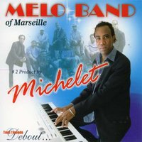 Melo Band of Marseille — Michelet