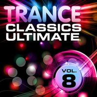Trance Classics Ultimate, Vol.8 — сборник