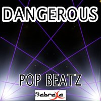 Dangerous - Tribute to David Guetta and Sam Martin — Pop beatz