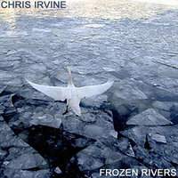 Frozen Rivers — Chris Irvine