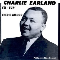 Yes-Suh' — Charlie Earland