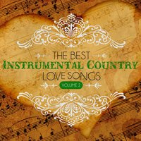 The Best Instrumental Country Love Songs, Vol. 2 — Hit Crew Masters
