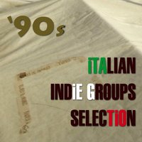 '90s Italian Indie Groups Selection — сборник