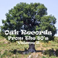 Oak Records from the 80's Vol. 2 — сборник