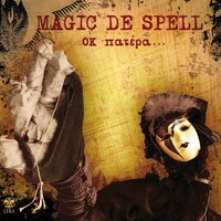 OK Patera — Magic De Spell
