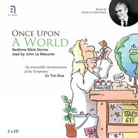 Once Upon a World - Bedtime Bible Stories Volume 1 — John Le Mesurier