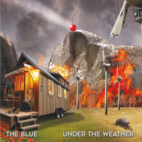 Under The Weather — The Blue