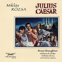 Julius Caesar — Sinfonia Of London, Bruce Broughton