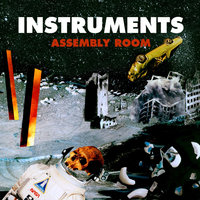 Assembly Room — Instruments