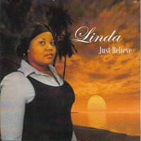 Just Believe — Linda
