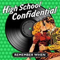 High School Confidential - Remember When — сборник