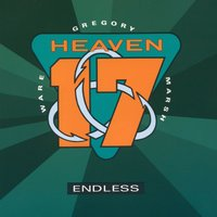 Endless — Heaven 17