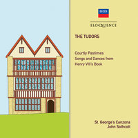 The Tudors - Courtly Pastimes — John Sothcott, Philip Langridge, Leonard Warren, John Whitworth, Michael Oxenham, Leila Ward