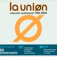 Coleccion Audiovisual 1984 - 2004 — La Union