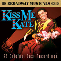 Kiss Me Kate (The Best Of Broadway Musicals) — сборник