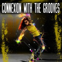 Connexion With the Groove — сборник