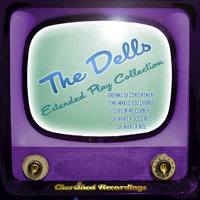 The Dells - The Extended Play Collection — The Dells