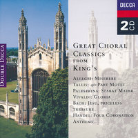 Great Choral Classics from King's — Sir David Willcocks, The Choir Of King's College, Cambridge