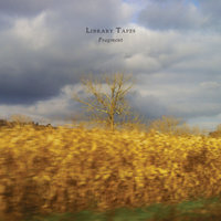 Fragment — Peter Broderick, Library Tapes