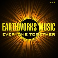 Earthworks Music: Everyone Together, Vol. 13 — сборник