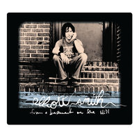 From A Basement On The Hill — Elliott Smith