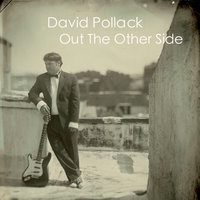 Out the Other Side — David Pollack