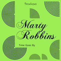 Time Goes By — Marty Robbins
