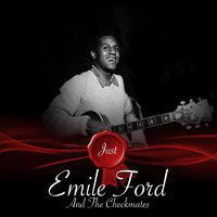 Just - Emile Ford And The Checkmates — Emile Ford and the Checkmates