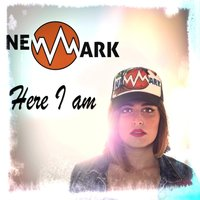 Here I Am - Single — Newmark