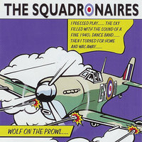 Wolf on the Prowl — The Squadronaires