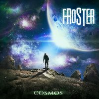 Cosmos — Froster