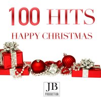 100 Hits Happy Christmas 2014 — сборник