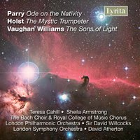 Vaughan Williams, Holst & Parry: Choral Works — Hubert Parry, Sheila Armstrong, Teresa Cahill, David Willcocks, David Willcocks|Sheila Armstrong|Teresa Cahill, Ralph Vaughan Williams, Густав Холст