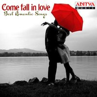 Come Fall in Love - Best Romantic Songs — сборник