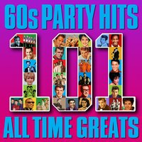 60s Party Hits - 101 All Time Greats — сборник