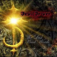 The Last Kind Words — DevilDriver