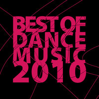 Best Of Dance Music 2010 — сборник