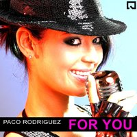 For You - Single — Paco Rodriguez