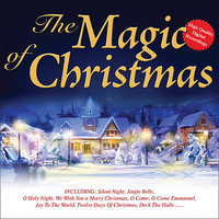 The Magic of Christmas - 80 Great Carols and Christmas Songs — The London Fox Players, The Columba Minstrels, Chichester Cathedral Choir, ERIC WYSE, Ballycastle Players, Andrea Alonso