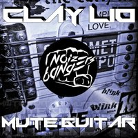 Mute Guitar — Clay Lio