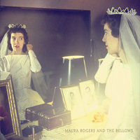 In Light — Maura Rogers & The Bellows