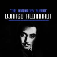 The Anthology Album — Django Reinhardt