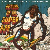"Return Of The Super Ape - Deluxe 2008 Edition — Lee ""Scratch"" Perry, The Upsetters"