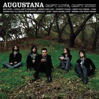 Can't Love, Can't Hurt — Augustana