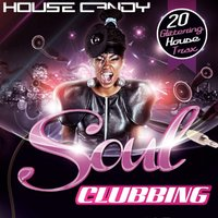 House Candy: Soul Clubbing — сборник