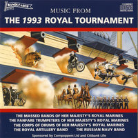 Music from the 1993 Royal Tournament — The Massed Bands of Her Majesty's Royal Marines