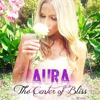 The Center of Bliss — Aura