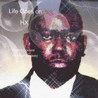 Life Goes On — HX