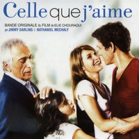 Celle que j'aime — Nathaniel MECHALY, Jimmy Darling